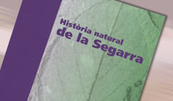 Natural History of La Segarra
